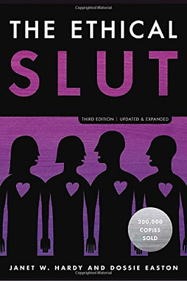 THE ETHICAL SLUT, Third Edition: A Practical Guide to Polyamory(0399579664)
