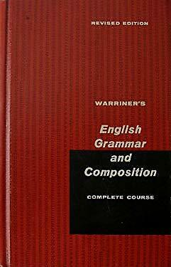 Warriner's English Grammar and Composition; Comple
