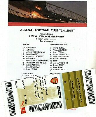 Arsenal-v Manchester United  -Official Teamsheet and Ticket 10 march 2019