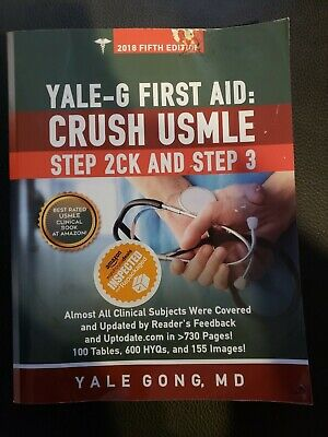 Yale-G First Aid; Crush Usmle Step 2Ck And Step 3