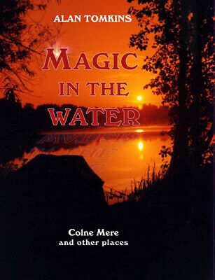 Magic In The Water  By Alan Tomkins - 1St Edition Extremely Rare Excellent Con