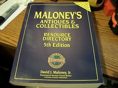MALONEY'S ANTIQUE & COLLECTIBLES RESOURSE DIRECTORY 5th EDITION -Copyright 1999