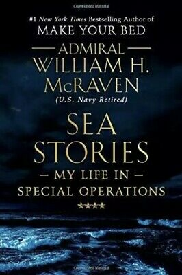 Sea Stories: My Life in Special  by William H. McRaven - Hardcover NEW