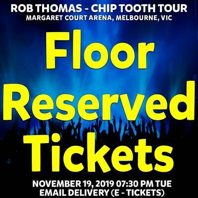Rob Thomas - Chip Tooth Tour   Melbourne   Floor Reserved Tickets Nov 19 Tue