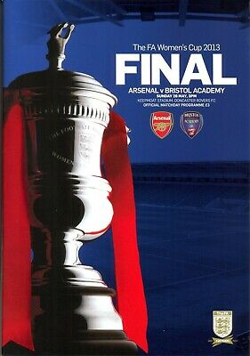 WOMENS FA CUP FINAL 2013 ARSENAL v BRISTOL ACADEMY MINT PROGRAMME