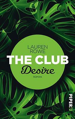 The Club - Desire Lauren Rowe Taschenbuch The Club Deutsch 2017
