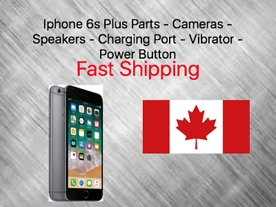 Iphone 6s plus Parts - Cameras - Speakers - Charging Port  - Power Button