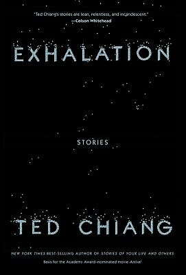 Exhalation  Stories by Ted Chiang [EB00K;2019]