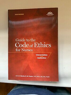 Guide to the Code of Ethics for Nurses : Interpretation and Application by...