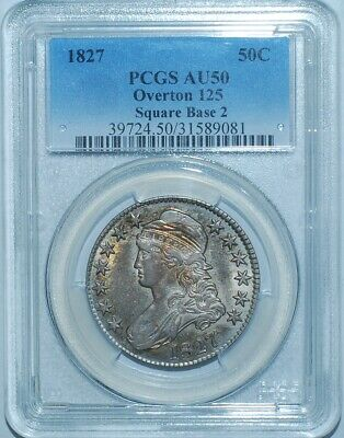1827 Square Base 2 PCGS AU50 O-125 R.3 50C Capped Bust Half Dollar