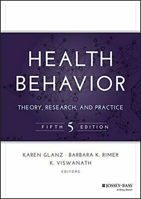 [PDF] Health Behavior Theory, Research, and Practice 5th Edition by Karen Glanz