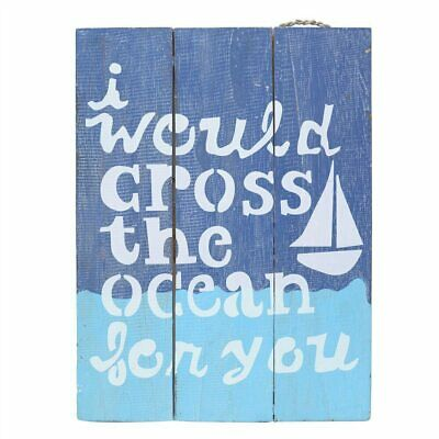 Wall art I would cross the ocean sign
