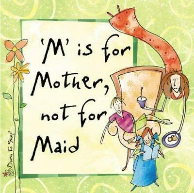 M is for Mother, Not for Maid by Ravette Publishing Ltd