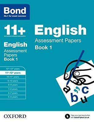 Bond 11+: English: Assessment Papers: 11+-12+ years Book 1 by J. M. Bond,...