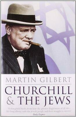 Churchill and the Jews by Martin Gilbert (Paperback, 2008)