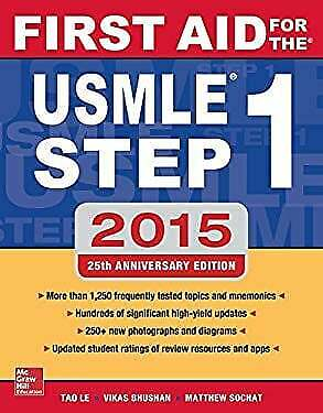 First Aid for the USMLE Step 1 2015 by Le, Tao, Bhushan, Vikas