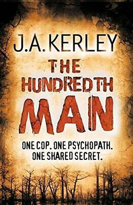 The Hundredth Man (Carson Ryder, Book 1) by J. A. Kerley (Paperback, 2009)