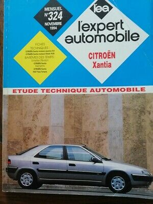Revue technique CITROEN XANTIA essence diesel RTA EXPERT AUTOMOBILE 324 1994
