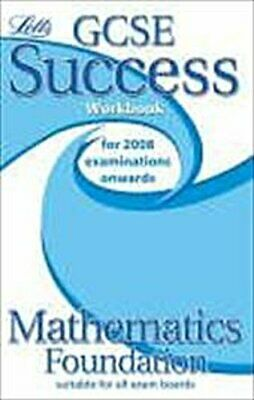 GCSE Success Maths Foundation Workbook (2010/2011 Exams Only (GCSE Success  ...