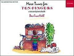 More Tunes for Ten Fingers by Oxford University Press (Sheet music, 1992)