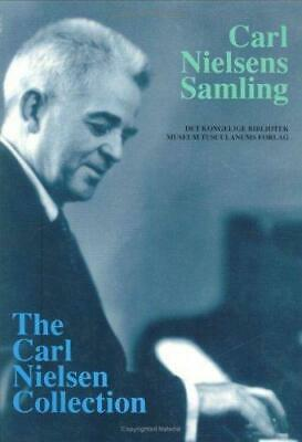 Carl Nielsen Collection: A Catalogue of the Composer's Musical Manuscripts in...