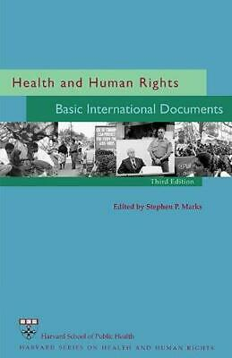 Health and Human Rights: Basic International Documents by Harvard FXB Center...