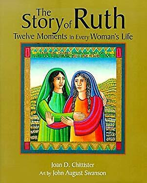 Book of Ruth : Twelve Moments in Every Woman's Life by Joan Chittister