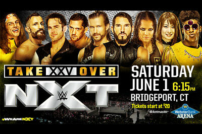 3 Tickets Wwe Nxt Takeover Xxv 06/01/19 Bridgeport Ringside Section 1 Row B