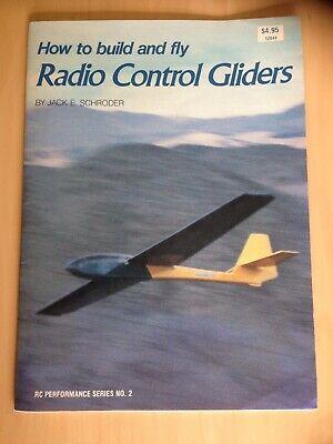 How to Build and Fly Radio Control Gliders Jack E Schroder Paperback Book