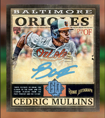 2019 GYPSY QUEEN ROOKIE SIGNATURES CEDRIC MULLINS 100CC Topps Bunt Digital Card