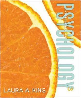 The Science of Psychology: An Appreciative View, 3rd Edition by Laura A. King