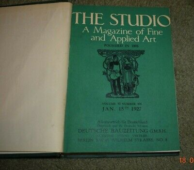 1927 THE STUDIO - A Magazine Of Fine and Applied Art Jan-June 1927- Illustrated