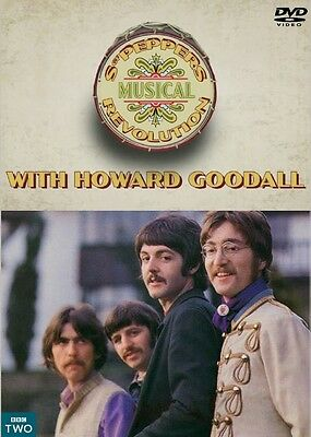 SGT PEPPERS MUSICAL REVOLUTION  WITH HOWARD GOODALL 2017 BBC TWO DOC DVD beatles