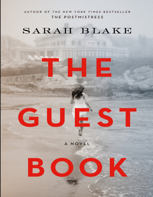 The Guest Book: A Novel by Sarah Blake (ePub,PDF)