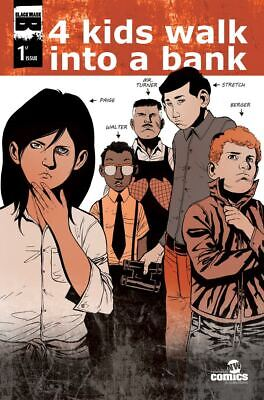 4 Kids Walk Into a Bank #1 'Snatch' variant! only 250 copies! Just optioned !!