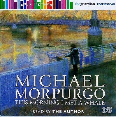 This Morning I Met A Whale - Read By Michael Morpurgo  - Audio Book CD N/P