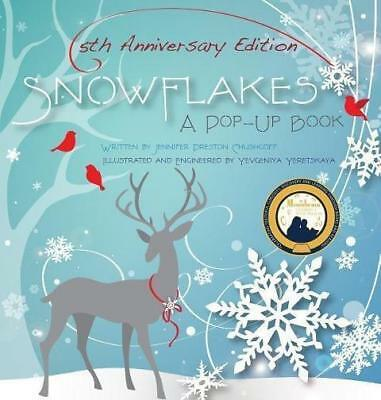Snowflakes: 5th Anniversary Edition Pop-Up-Buch