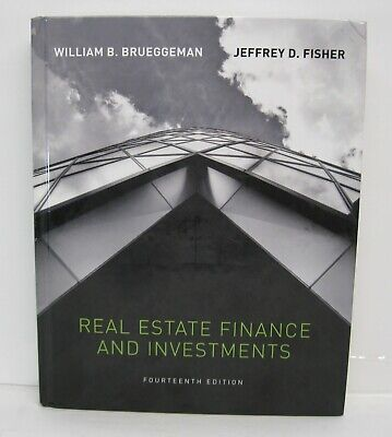 Real Estate Finance and Investments by William B. Brueggeman and Jeffrey...