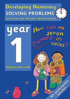 Solving Problems: Year 1: Activities for the Daily Maths Lesson by Christine...