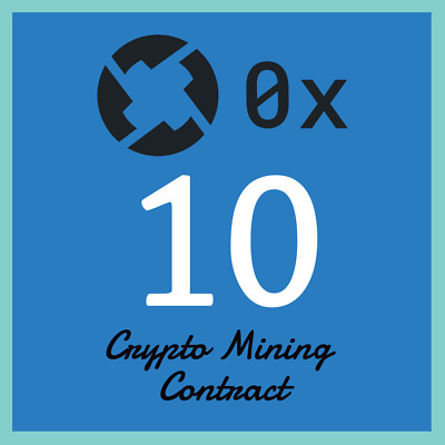 10 ZRX | 0x | MINING CONTRACT | Crypto Currency | Top 47 Coinmarketcap