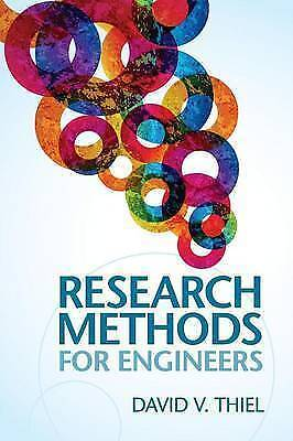Research Methods for Engineers by David V. Thiel (Paperback, 2014)