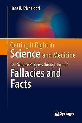 Getting It Right in Science and Medicine: Can Science Progress through...