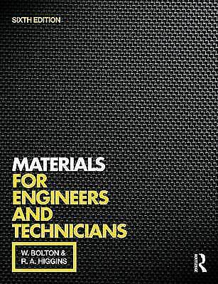 Materials for Engineers and Technicians by W. Bolton, Reynold A. Higgins...