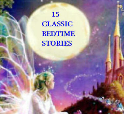 23 CHILDREN'S BEDTIME AUDIO STORIES ON 2 CD's  2 HOURS 35 MIN PLAYING TIME