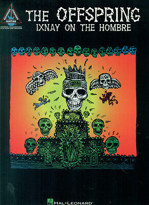 The OFFSPRING guitar tab Tablature IXNAY OF THE HOMBRE The Off Spring songbook