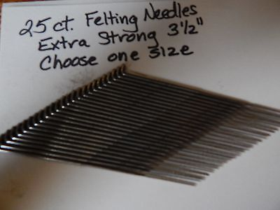 "25 New Felting Needles-One Size-Your Choice-Triangle-3 1/2""-Extra Strong"