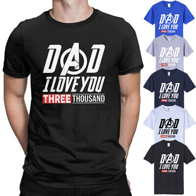ab2c6c11 Fathers Day Dad I Love You 3000 T Shirt Tony Stark Movie Inspired Unisex Tee  Top