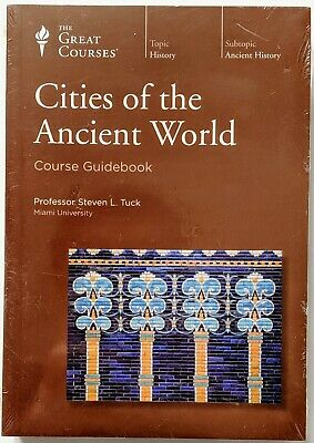Great Courses: CITIES OF THE ANCIENT WORLD New