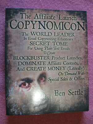 The Affiliate Launch Copynomicon by Ben Settle
