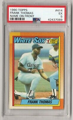 1990 TOPPS HOF'er FRANK THOMAS #414 NAME ON FRONT ROOKIE CARD PSA EX 5